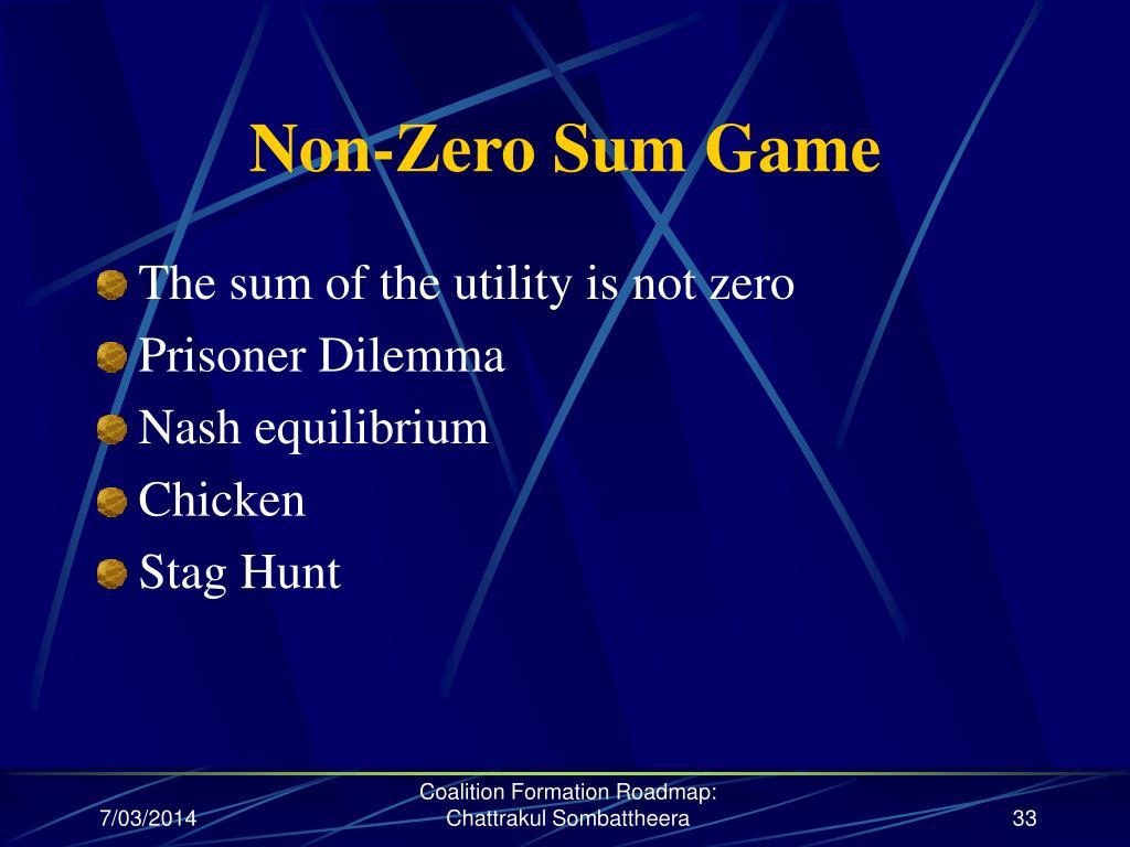 Non-Zero Sum Game