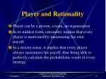 player and rationality
