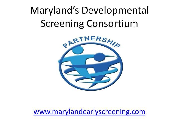 Maryland's Developmental Screening Consortium