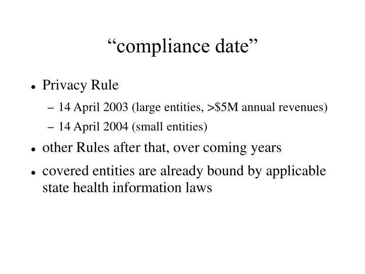 """compliance date"""