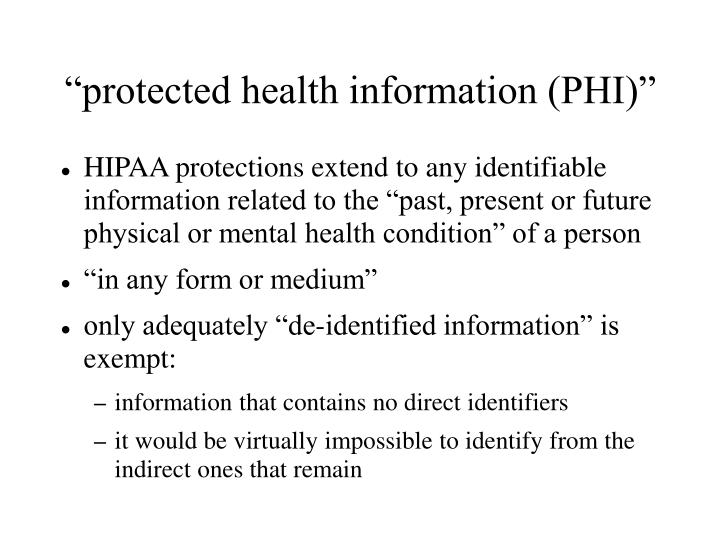"""protected health information (PHI)"""