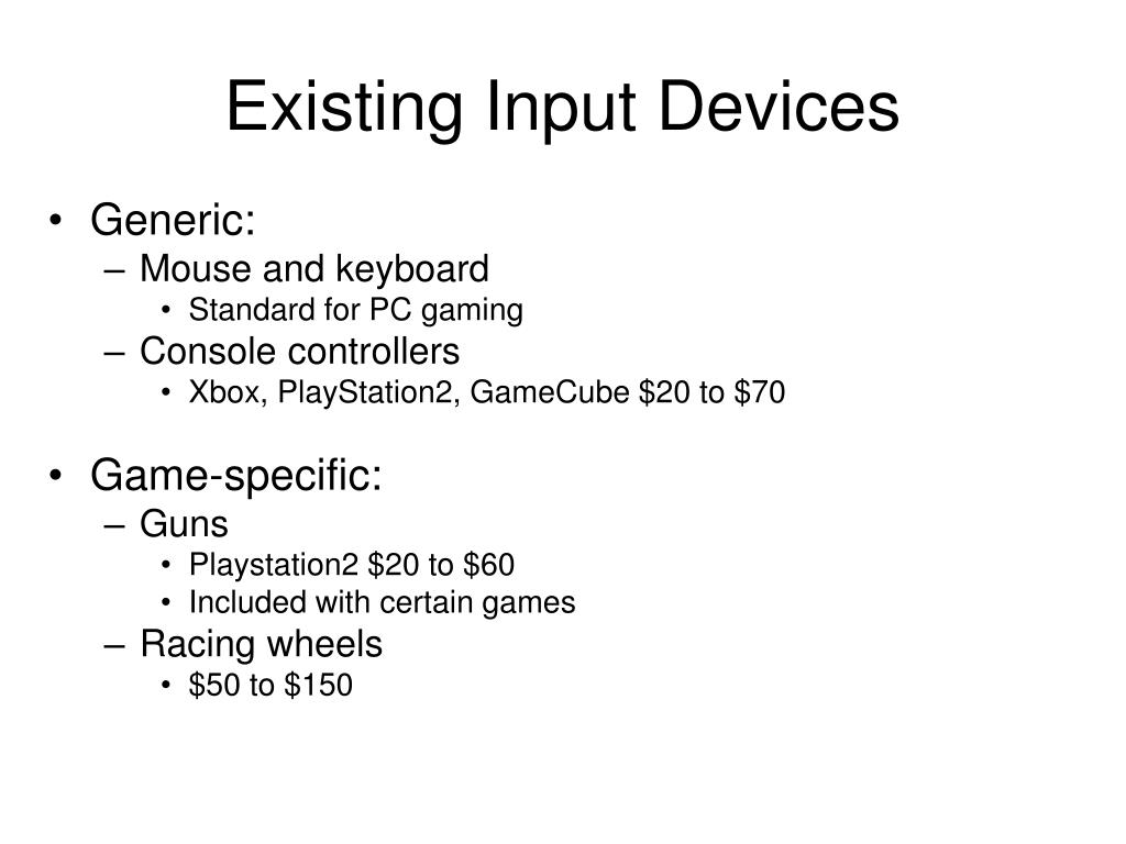 Existing Input Devices