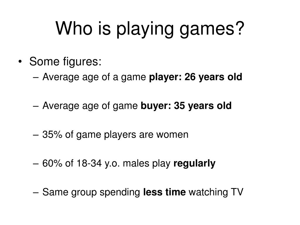 Who is playing games?
