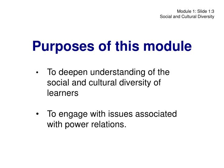 Purposes of this module
