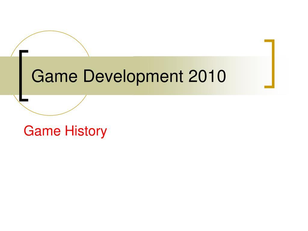 Game Development 2010