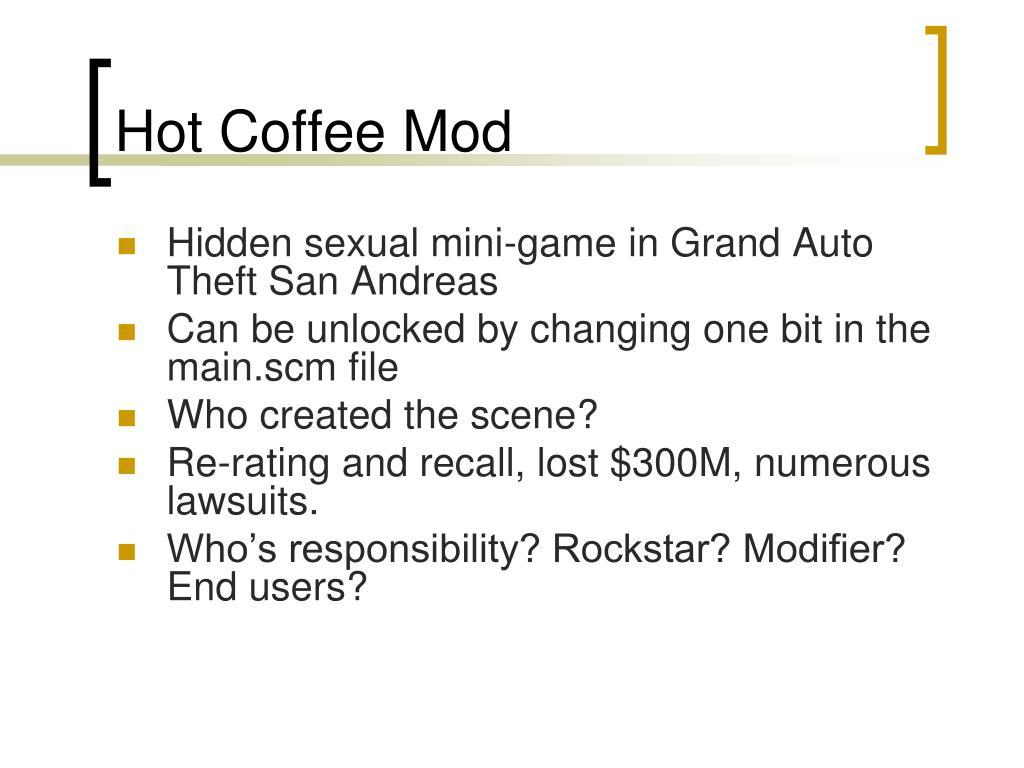 Hot Coffee Mod