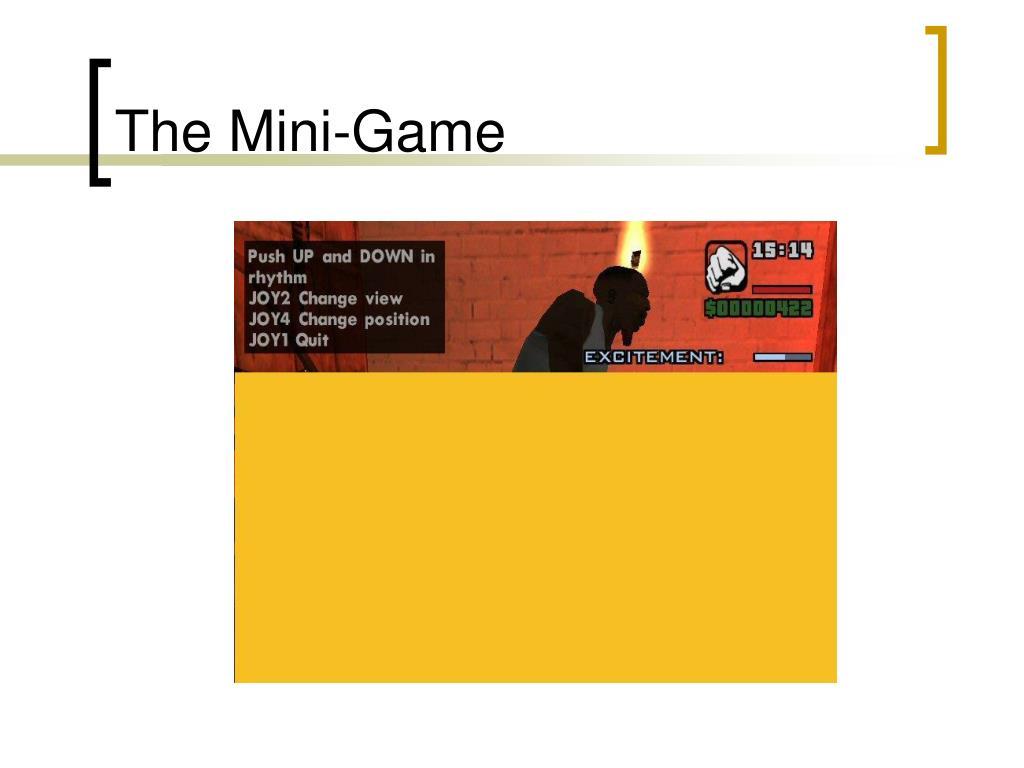 The Mini-Game