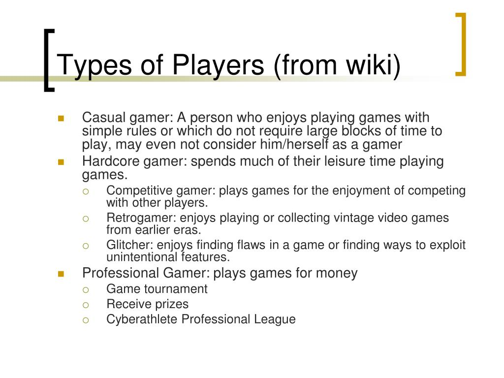 Types of Players (from wiki)