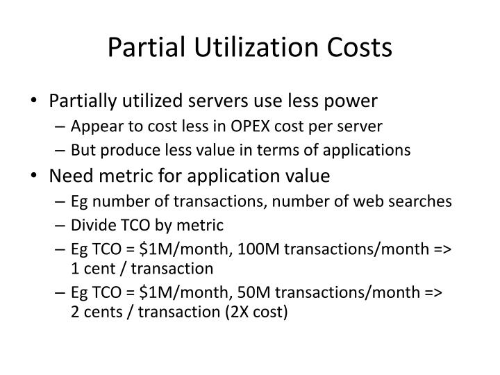 Partial Utilization Costs