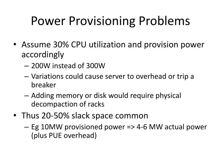 Power Provisioning Problems