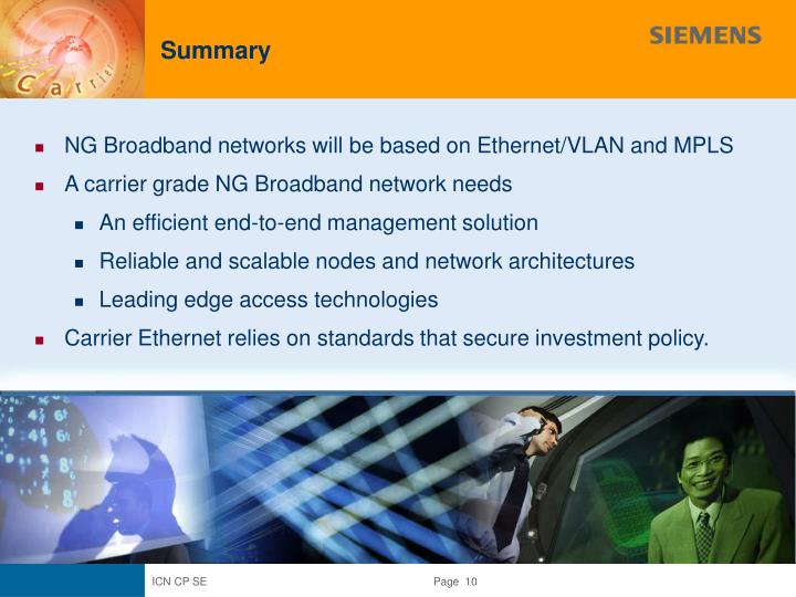 NG Broadband networks will be based on Ethernet/VLAN and MPLS