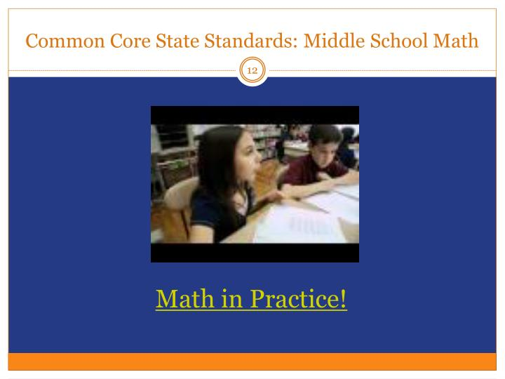 Common Core State Standards: Middle
