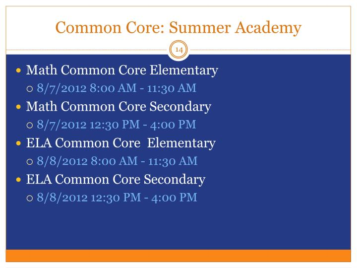 Common Core: Summer Academy