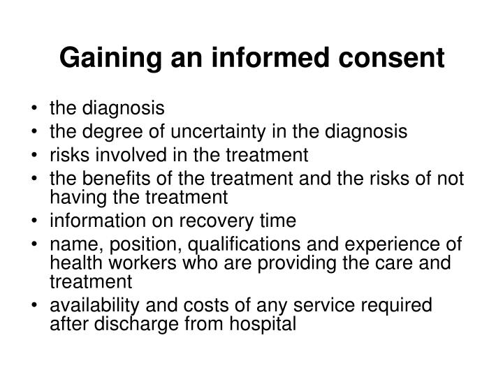 Gaining an informed consent