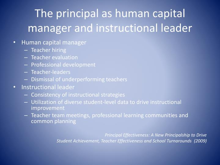 The principal as human capital manager and instructional leader