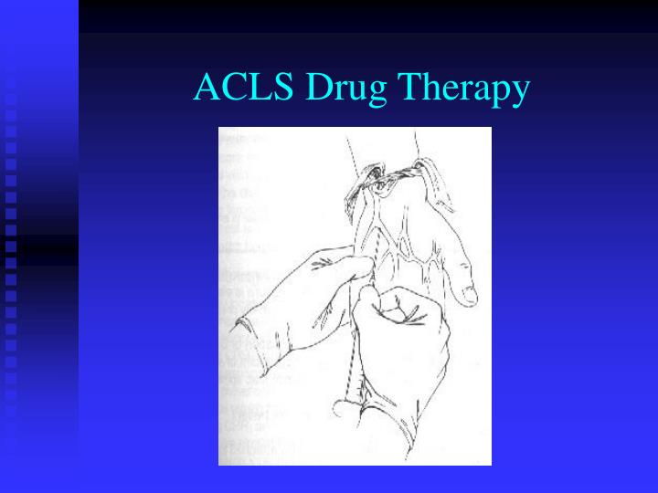 ACLS Drug Therapy