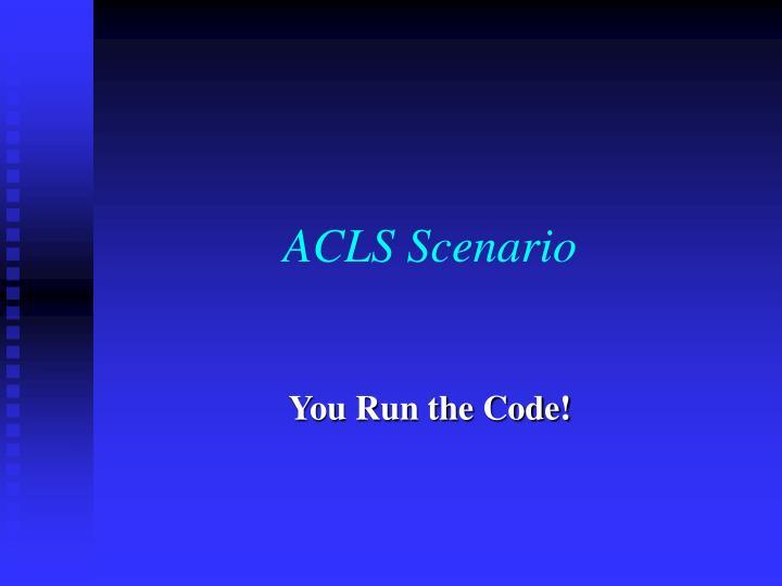 ACLS Scenario