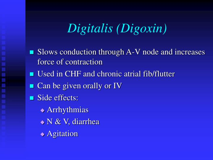 Digitalis (Digoxin)