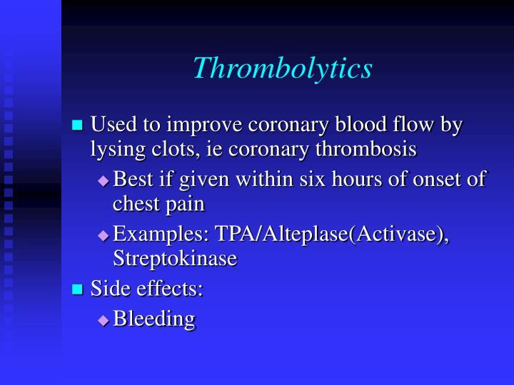 Thrombolytics