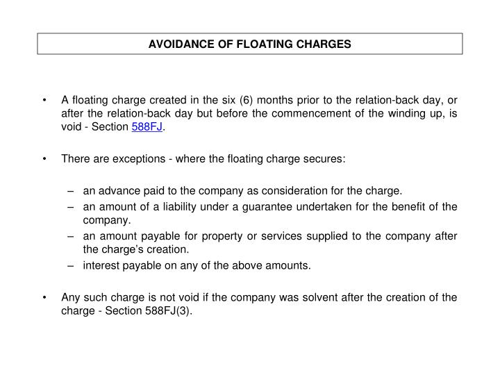 AVOIDANCE OF FLOATING CHARGES