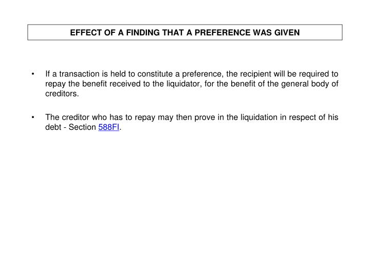 EFFECT OF A FINDING THAT A PREFERENCE WAS GIVEN