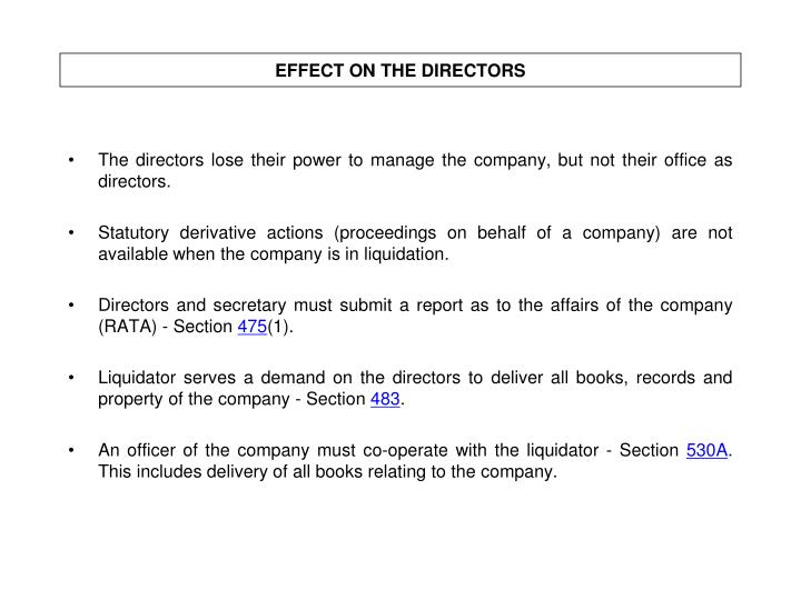EFFECT ON THE DIRECTORS