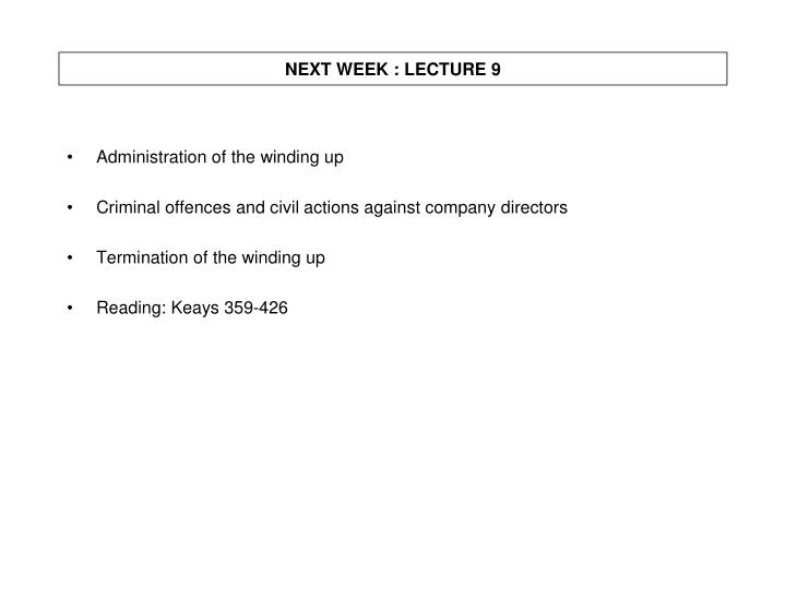 NEXT WEEK : LECTURE 9