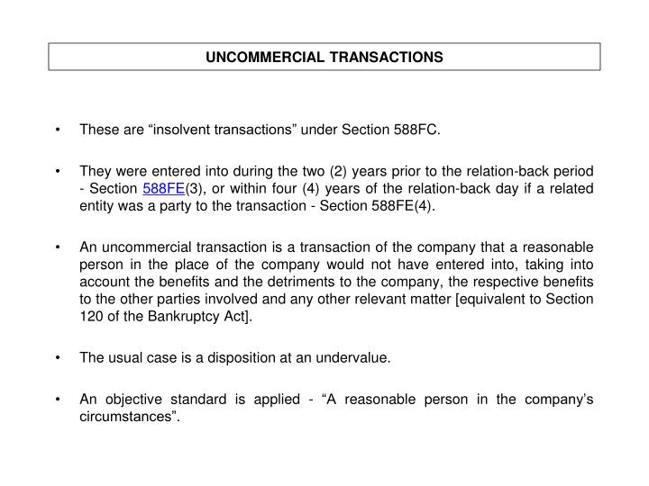 UNCOMMERCIAL TRANSACTIONS