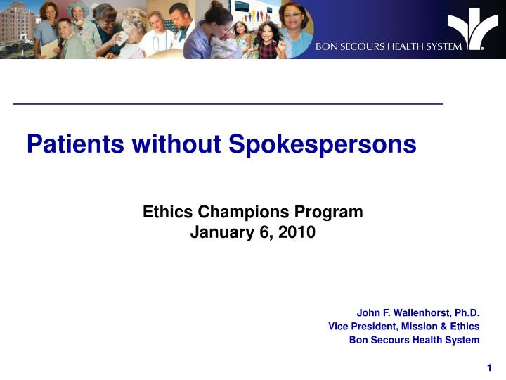 Patients without spokespersons