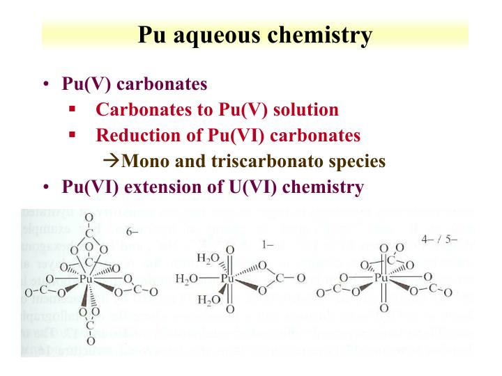 Pu aqueous chemistry