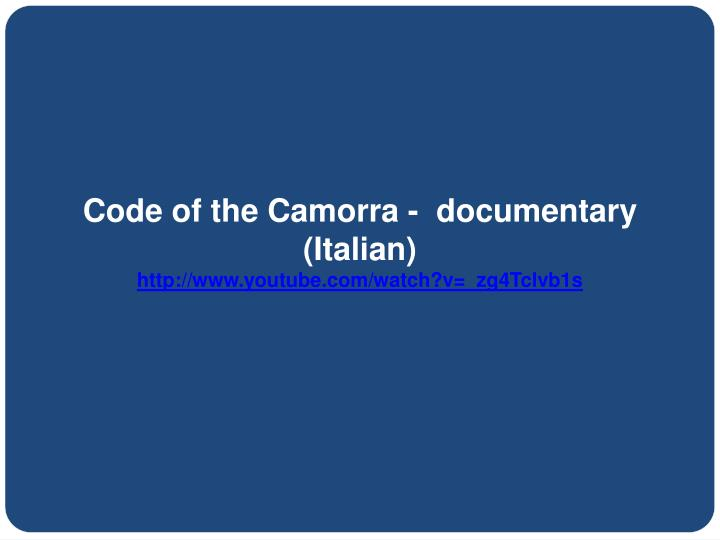 Code of the Camorra -  documentary  (Italian)