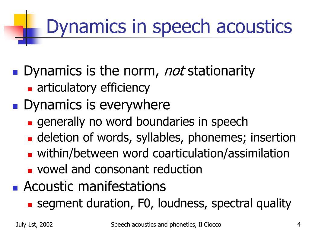 Dynamics in speech acoustics