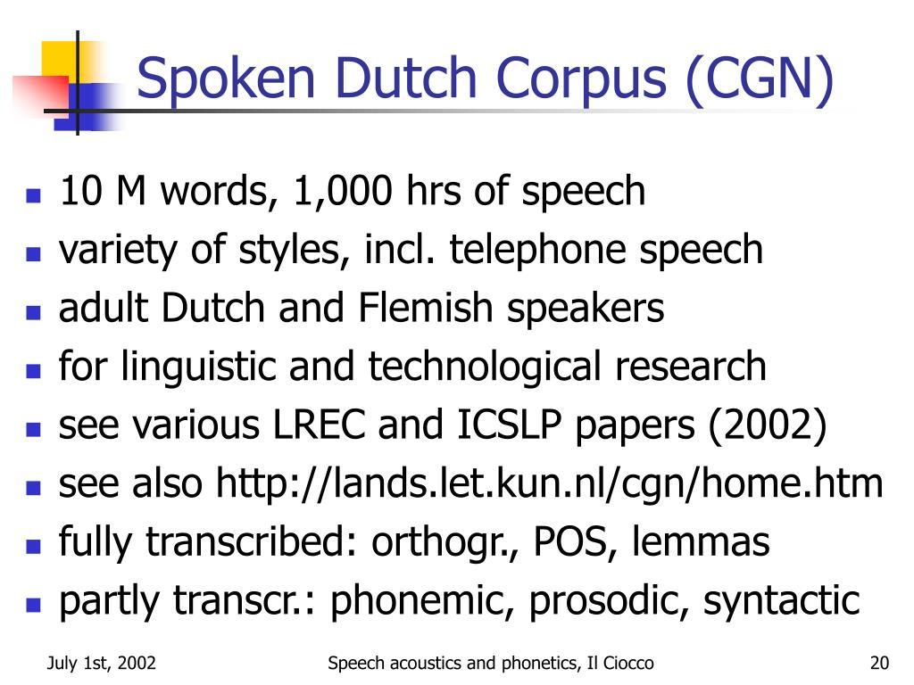 Spoken Dutch Corpus (CGN)