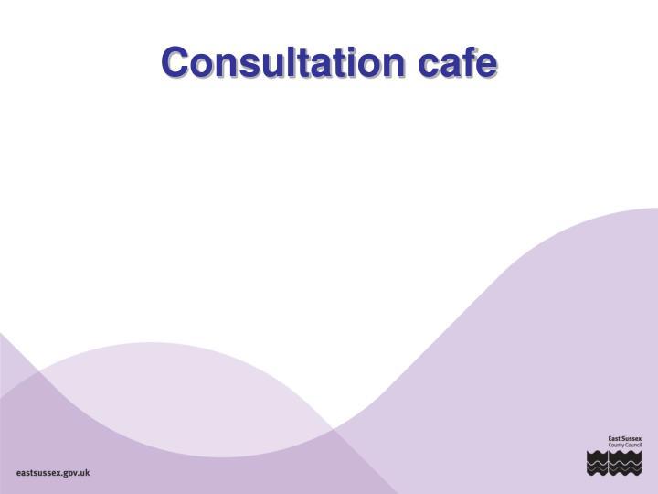 Consultation cafe