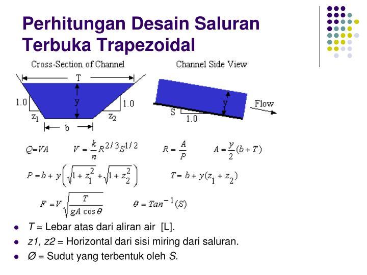 Perhitungan Desain Saluran Terbuka Trapezoidal