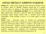 ostali metali i njihove namjene