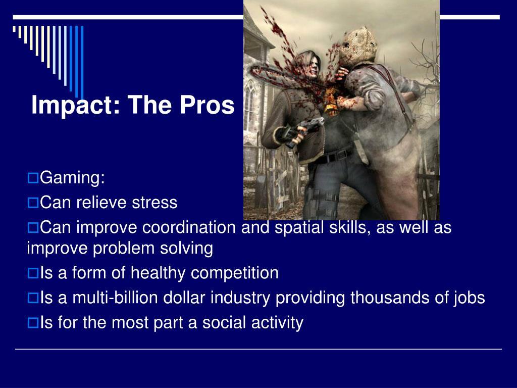 Impact: The Pros