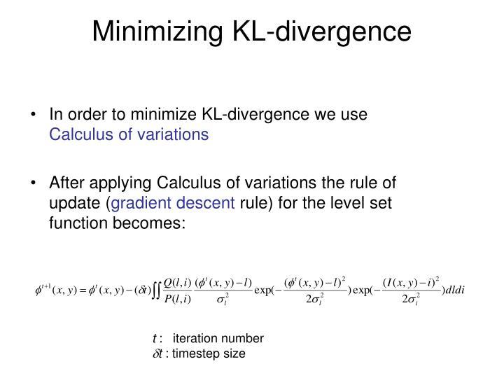 Minimizing KL-divergence