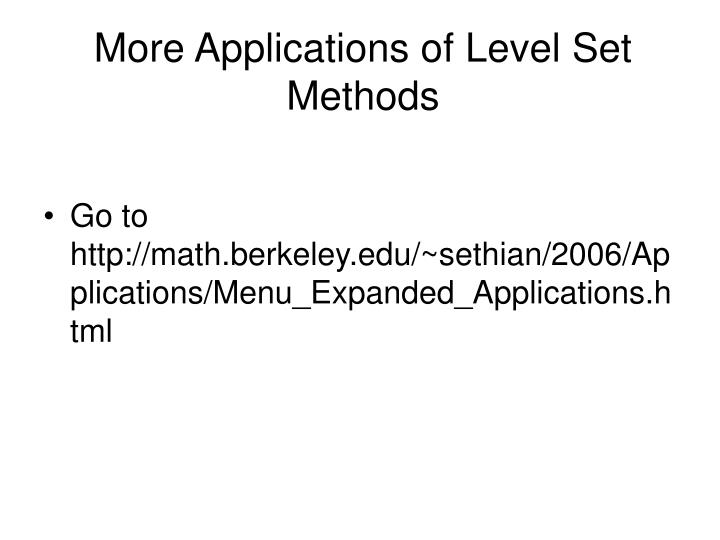More Applications of Level Set Methods