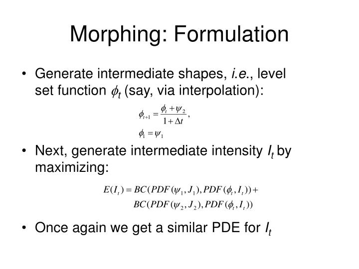 Morphing: Formulation