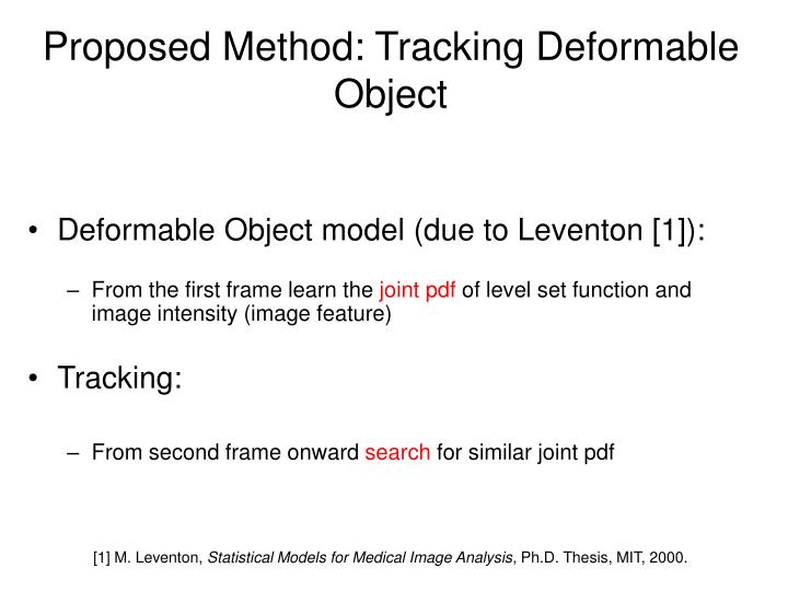 Proposed Method: Tracking Deformable Object