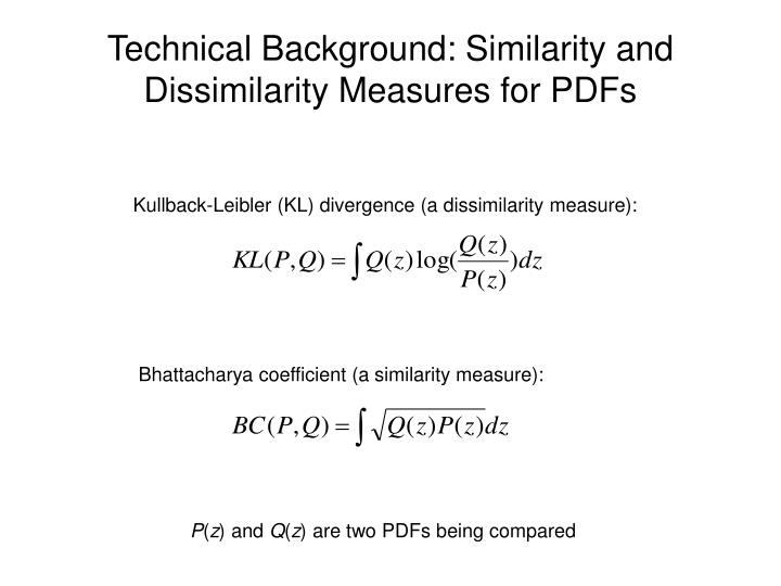 Technical Background: Similarity and Dissimilarity Measures for PDFs