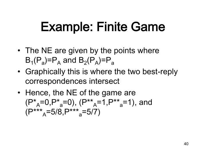 Example: Finite Game