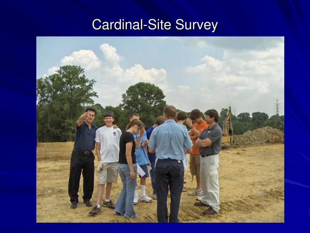 Cardinal-Site Survey