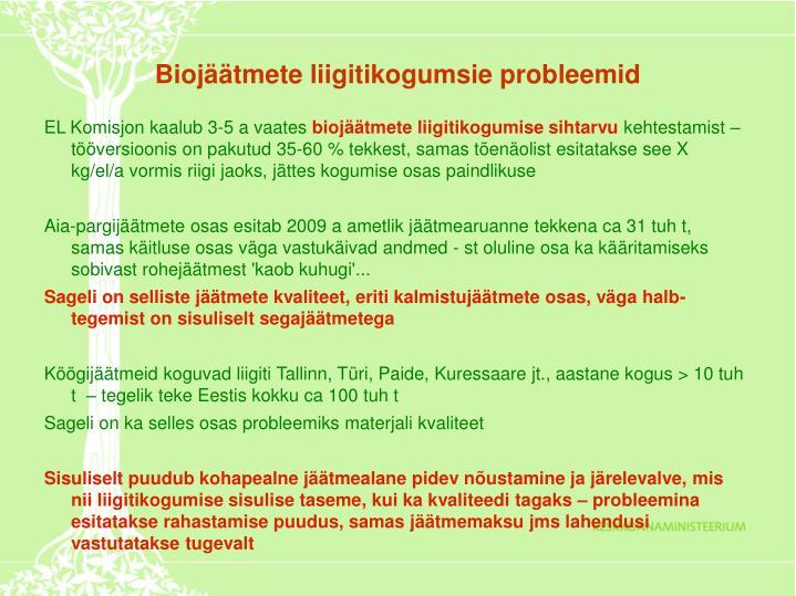 Biojäätmete liigitikogumsie probleemid