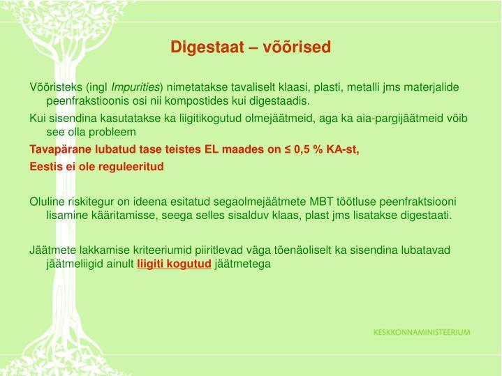 Digestaat – võõrised