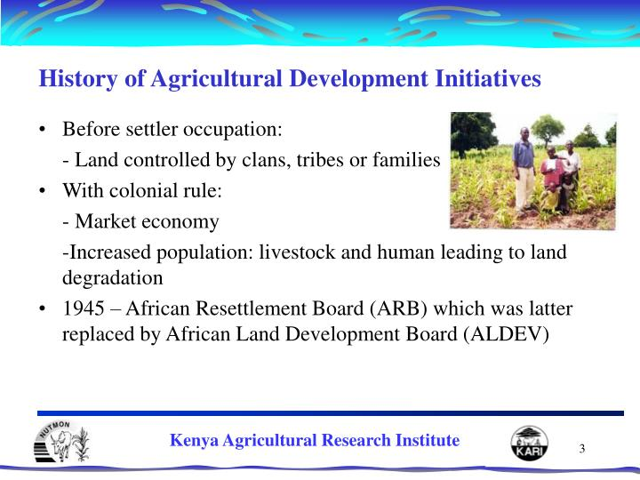 History of Agricultural Development Initiatives