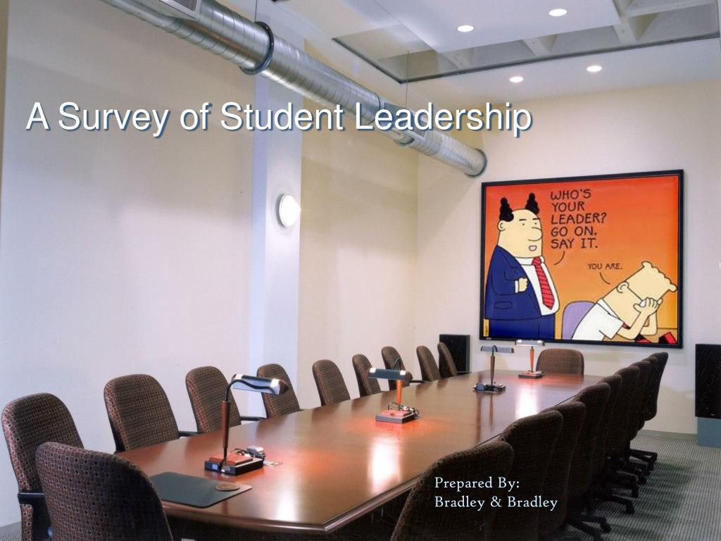 A Survey of Student Leadership