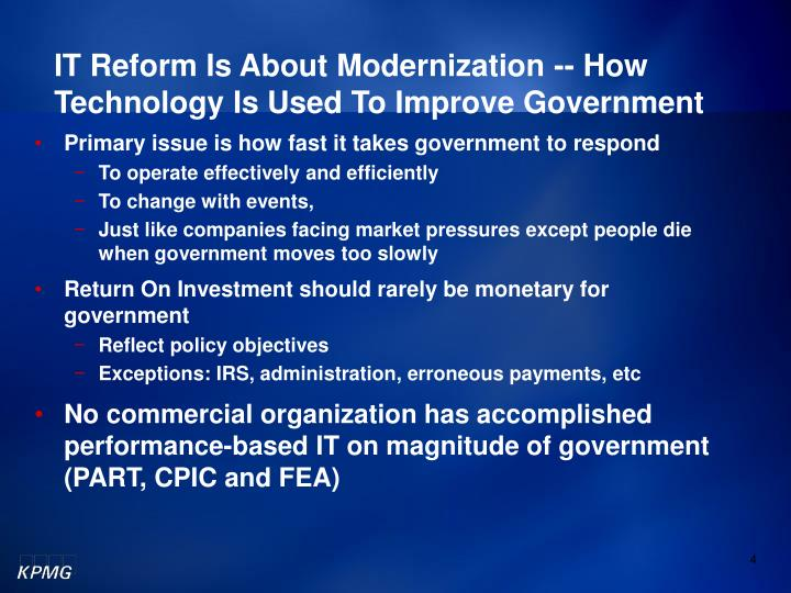 IT Reform Is About Modernization -- How Technology Is Used To Improve Government