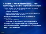 it reform is about modernization how technology is used to improve government